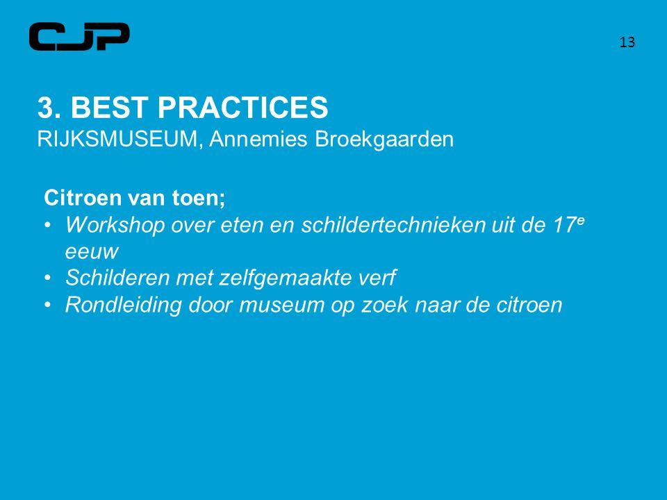 3. BEST PRACTICES RIJKSMUSEUM, Annemies Broekgaarden Citroen van toen;