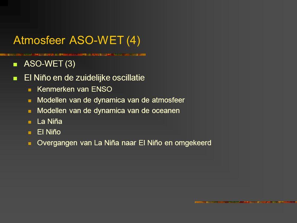 Atmosfeer ASO-WET (4) ASO-WET (3) El Niño en de zuidelijke oscillatie