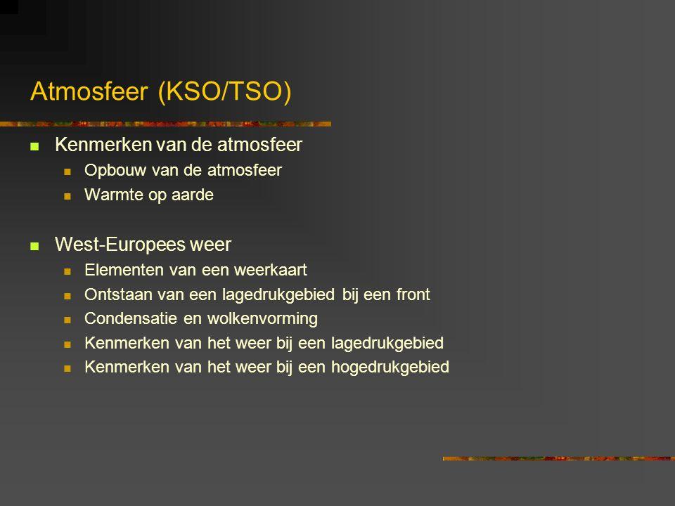 Atmosfeer (KSO/TSO) Kenmerken van de atmosfeer West-Europees weer
