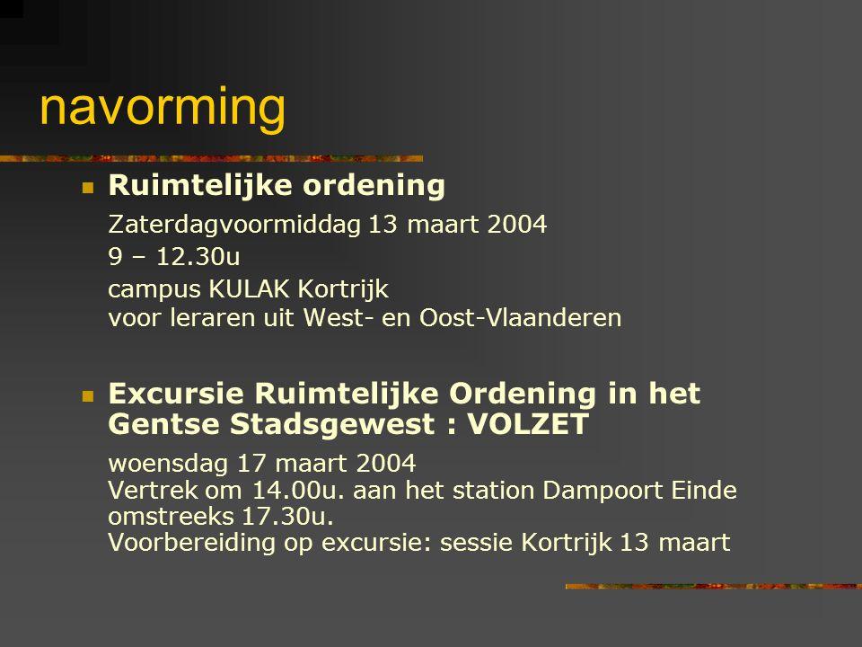 navorming Ruimtelijke ordening Zaterdagvoormiddag 13 maart 2004