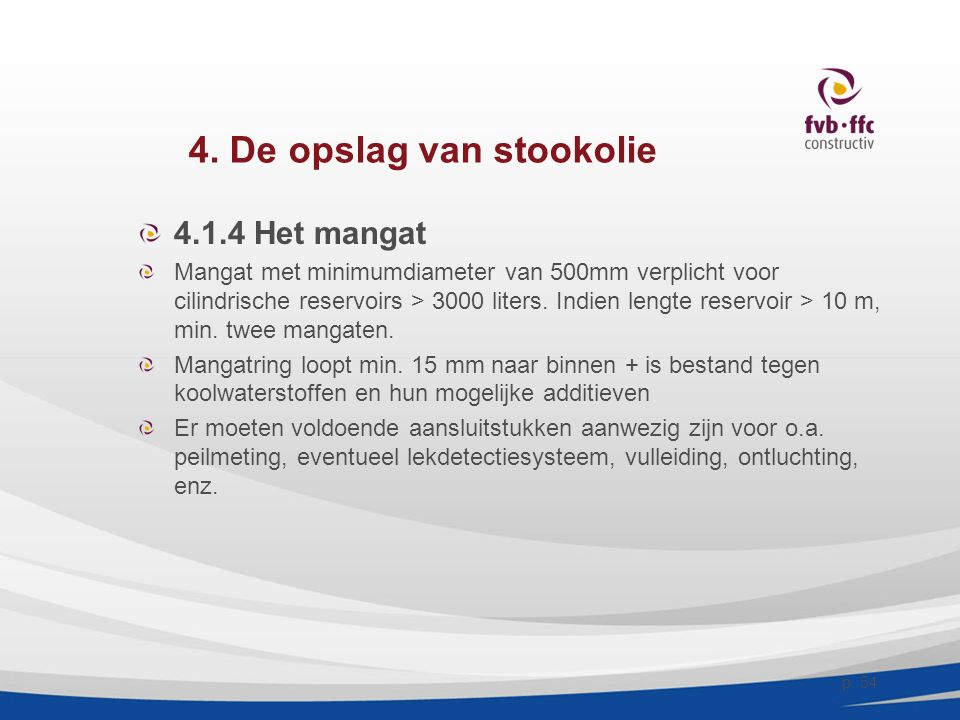 4. De opslag van stookolie