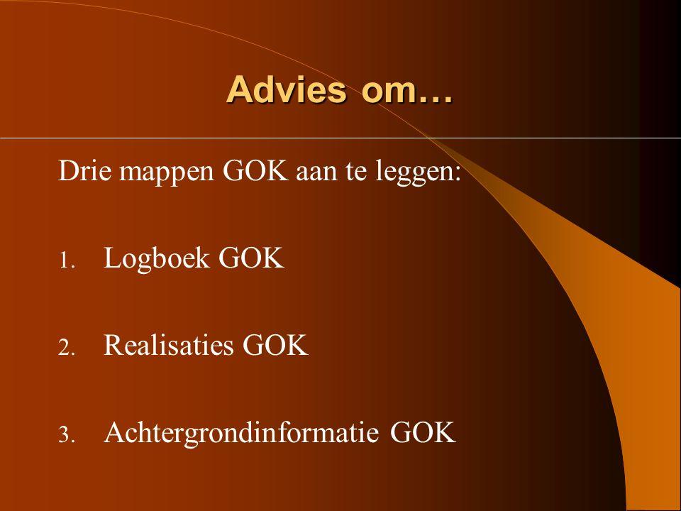 Advies om… Drie mappen GOK aan te leggen: Logboek GOK Realisaties GOK