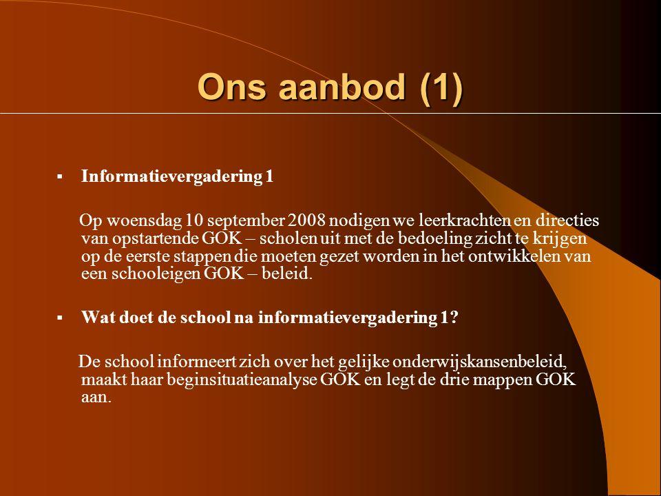 Ons aanbod (1) Informatievergadering 1