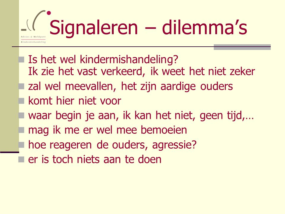 Signaleren – dilemma's