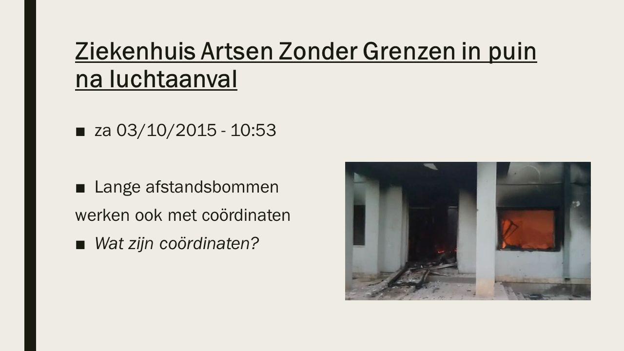 Ziekenhuis Artsen Zonder Grenzen in puin na luchtaanval