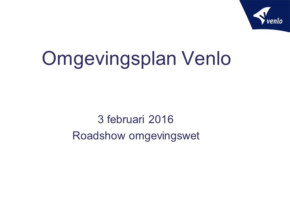 3 februari 2016 Roadshow omgevingswet