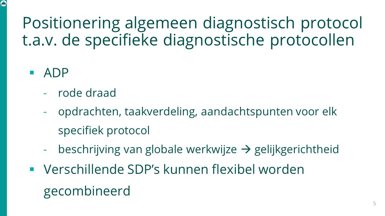 Positionering algemeen diagnostisch protocol t. a. v