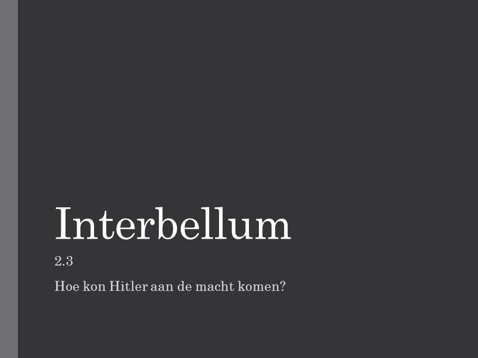 2.3 Hoe kon Hitler aan de macht komen