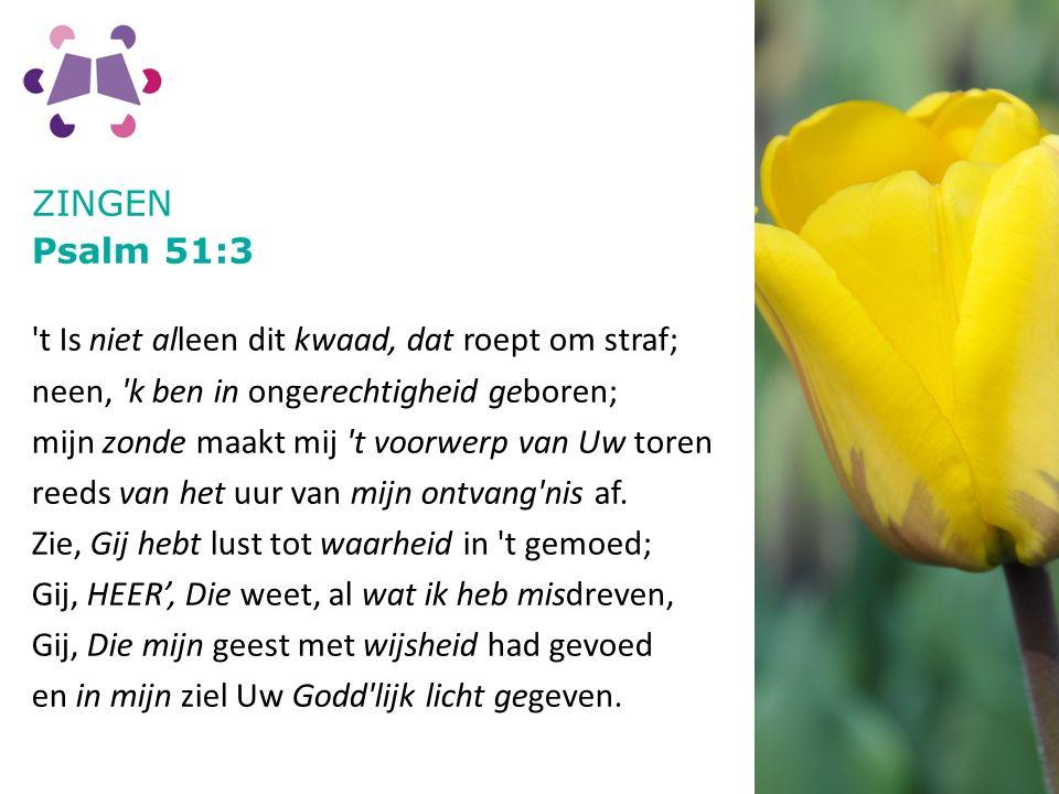 ZINGEN Psalm 51:3.