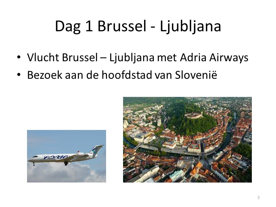Dag 1 Brussel - Ljubljana