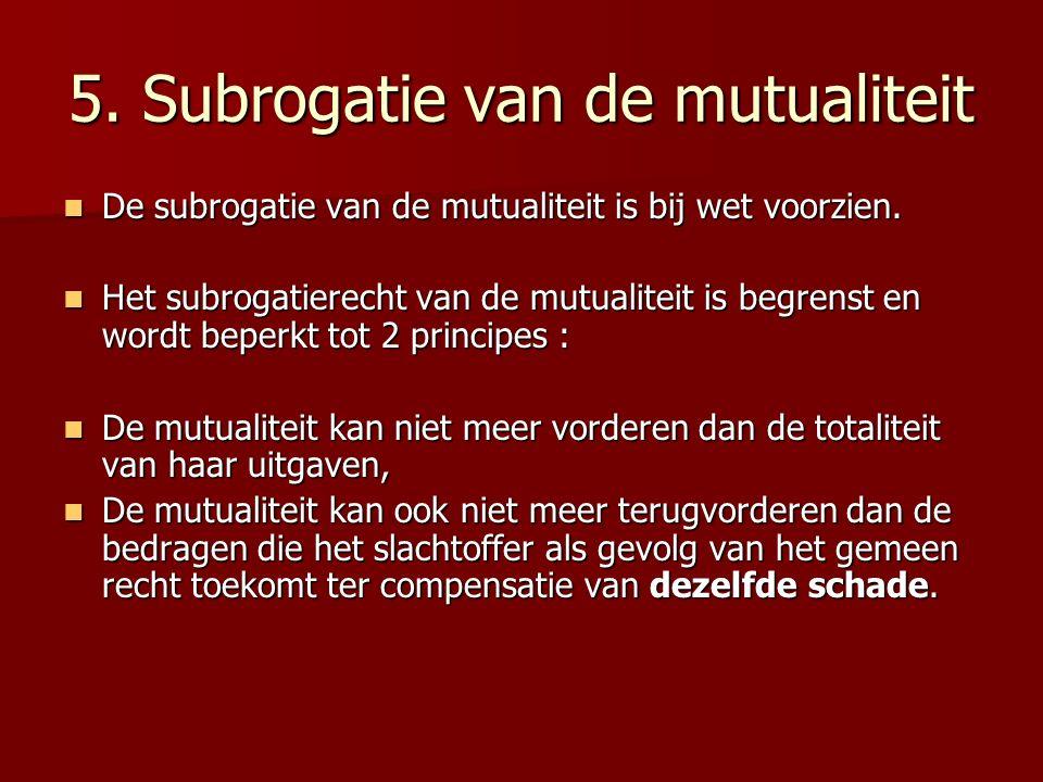 5. Subrogatie van de mutualiteit