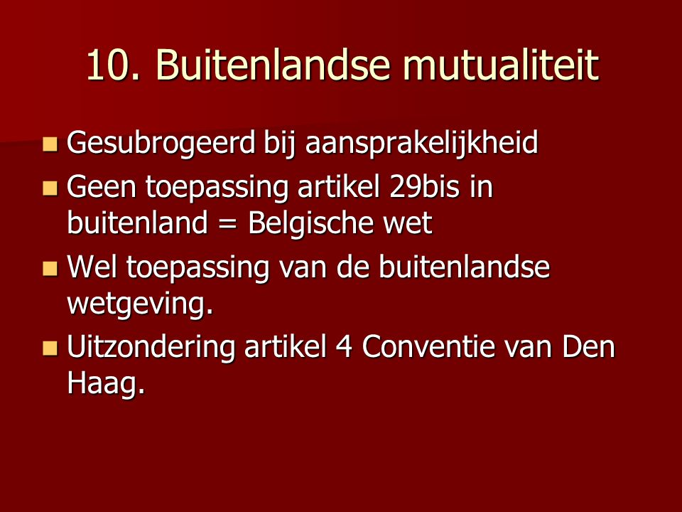 10. Buitenlandse mutualiteit