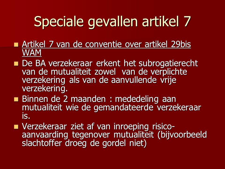 Speciale gevallen artikel 7