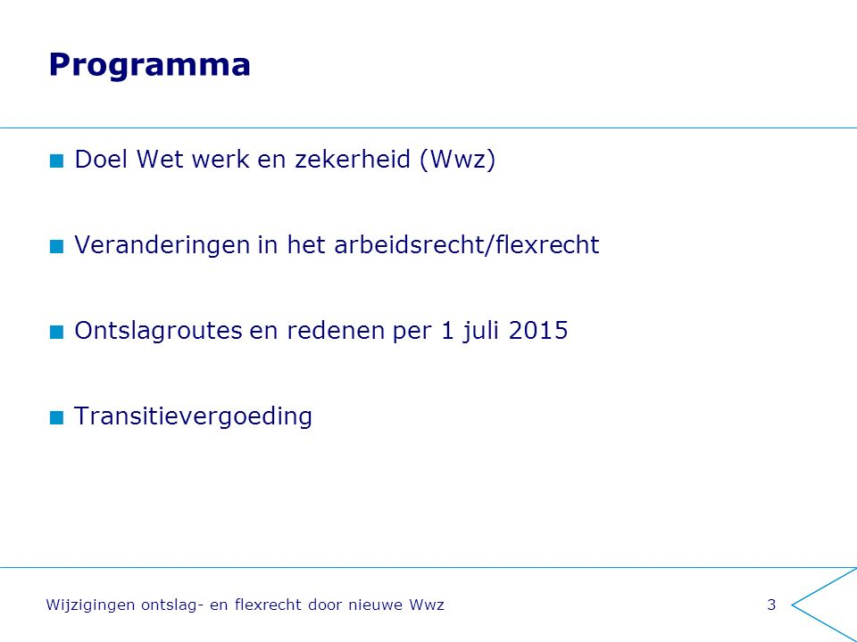 Programma Doel Wet werk en zekerheid (Wwz)