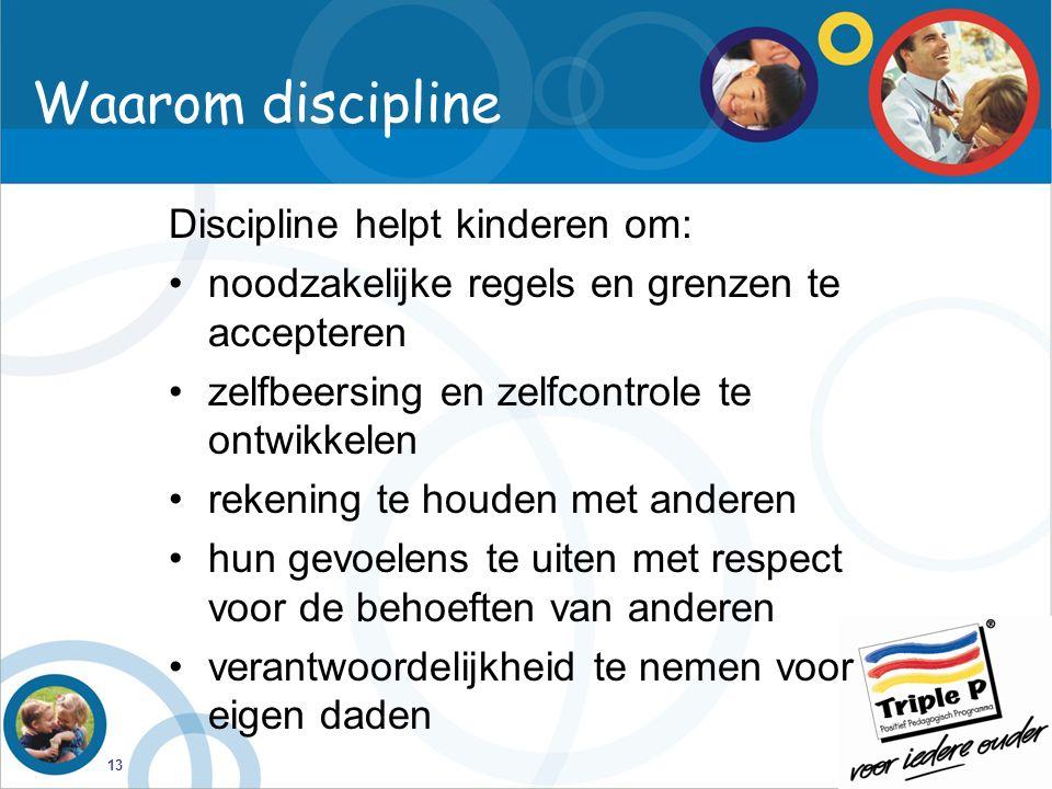 Waarom discipline Discipline helpt kinderen om: