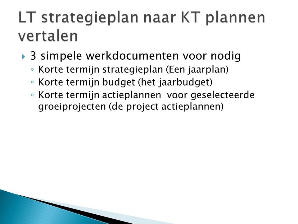 LT strategieplan naar KT plannen vertalen