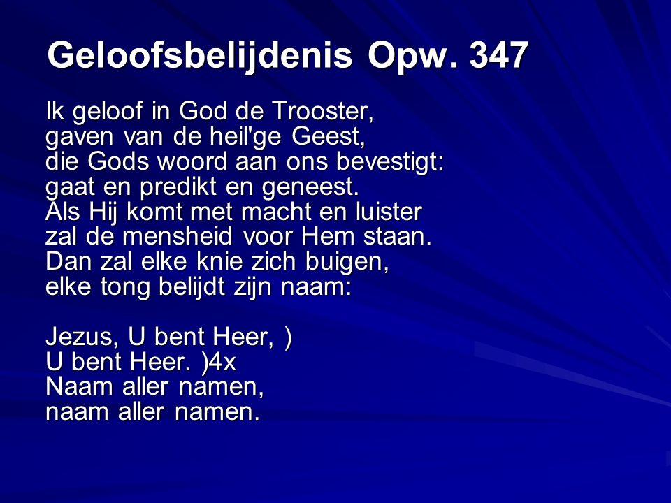 Geloofsbelijdenis Opw. 347