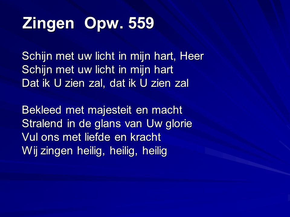 Zingen Opw. 559