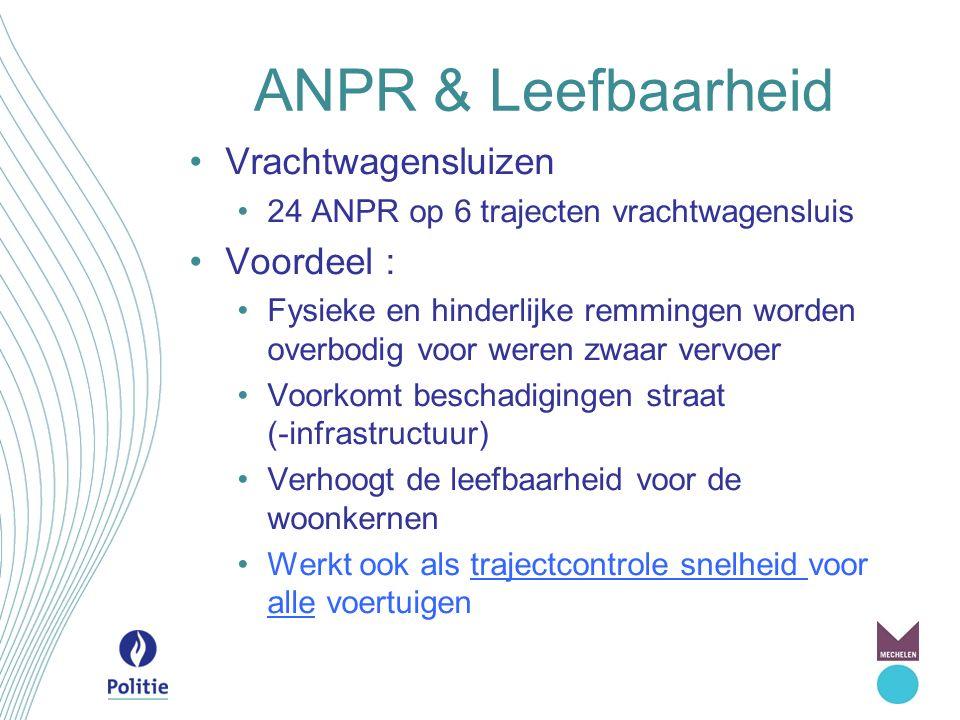 ANPR & Leefbaarheid Vrachtwagensluizen Voordeel :