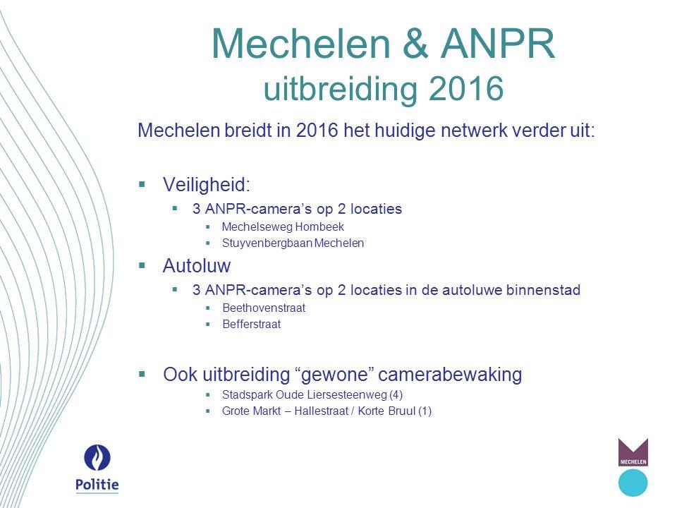 Mechelen & ANPR uitbreiding 2016