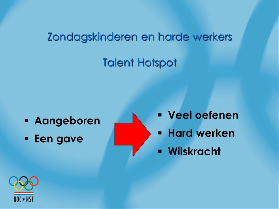 Zondagskinderen en harde werkers Talent Hotspot