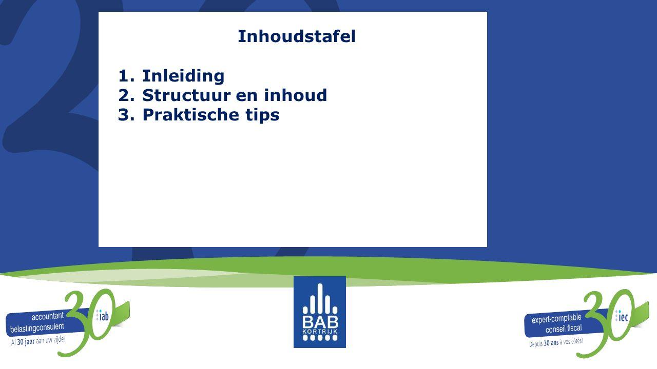 Inhoudstafel Inleiding Structuur en inhoud Praktische tips