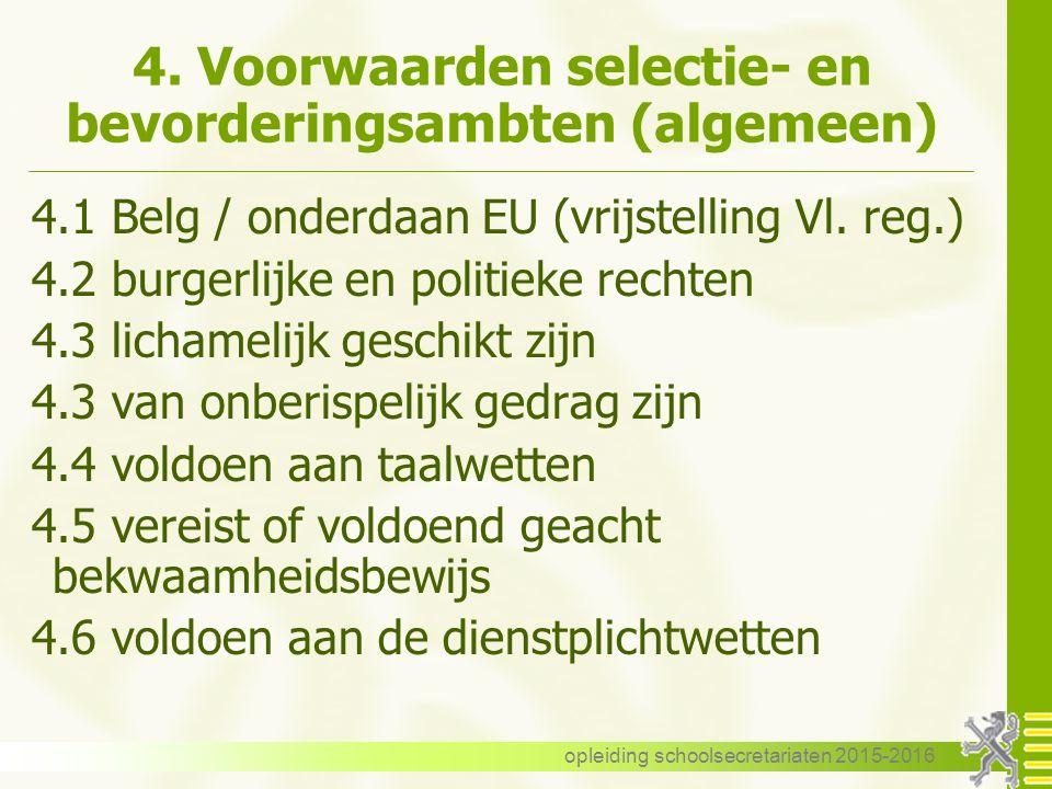 4. Voorwaarden selectie- en bevorderingsambten (algemeen)