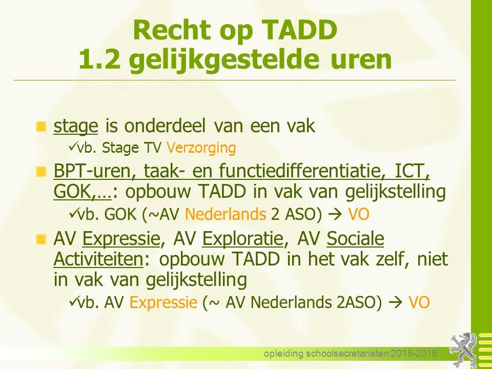 Recht op TADD 1.2 gelijkgestelde uren