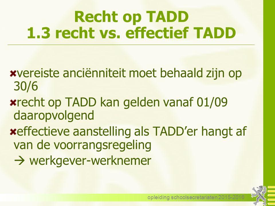 Recht op TADD 1.3 recht vs. effectief TADD