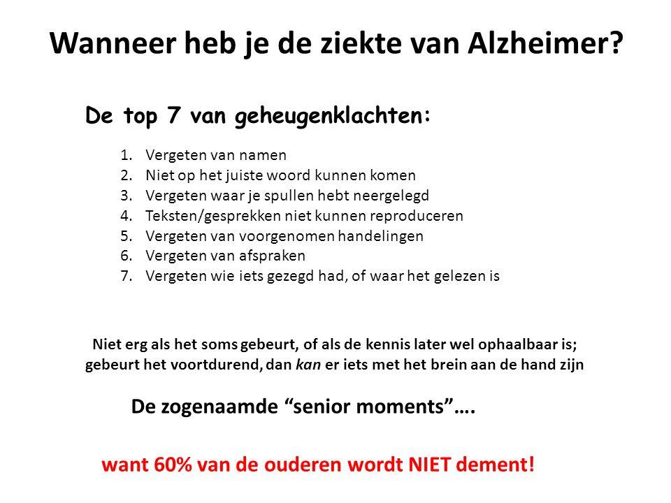Wanneer heb je de ziekte van Alzheimer
