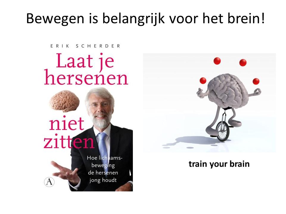 Bewegen is belangrijk voor het brein!