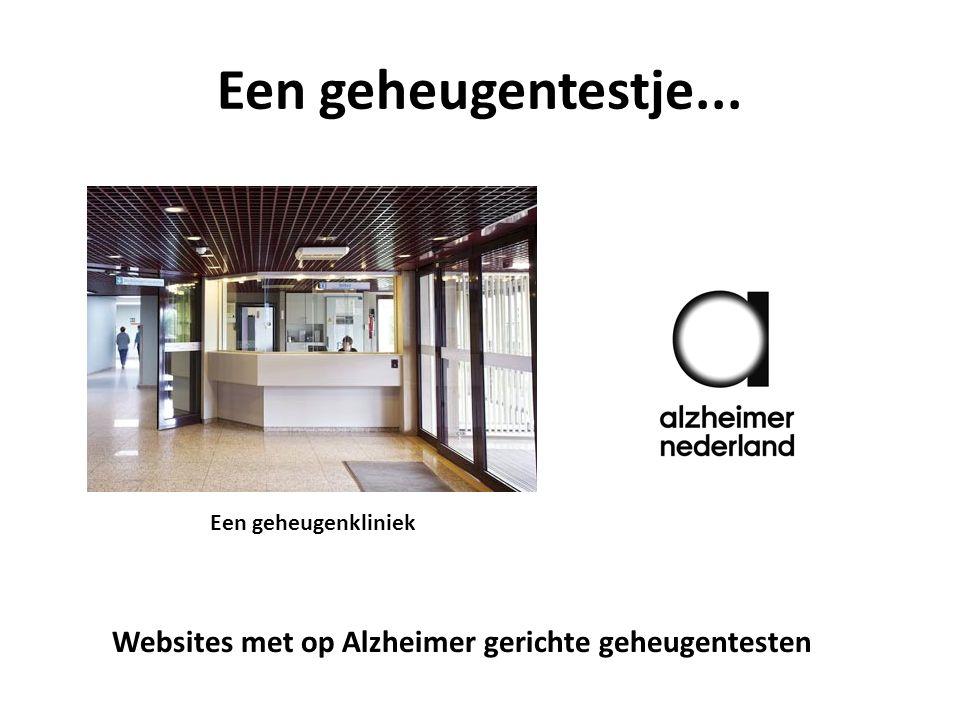 Een geheugentestje... Een geheugenkliniek Websites met op Alzheimer gerichte geheugentesten