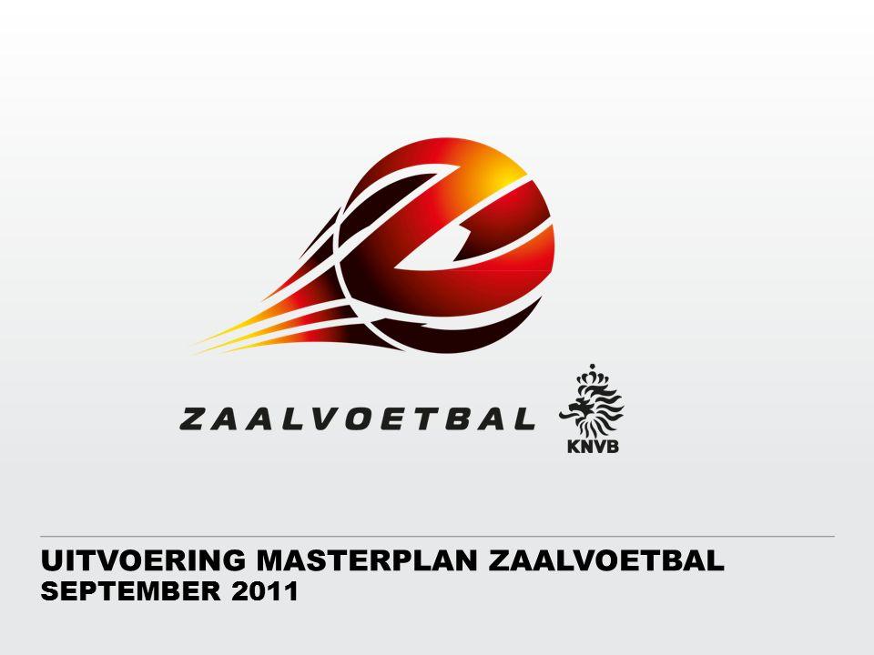 Uitvoering Masterplan Zaalvoetbal