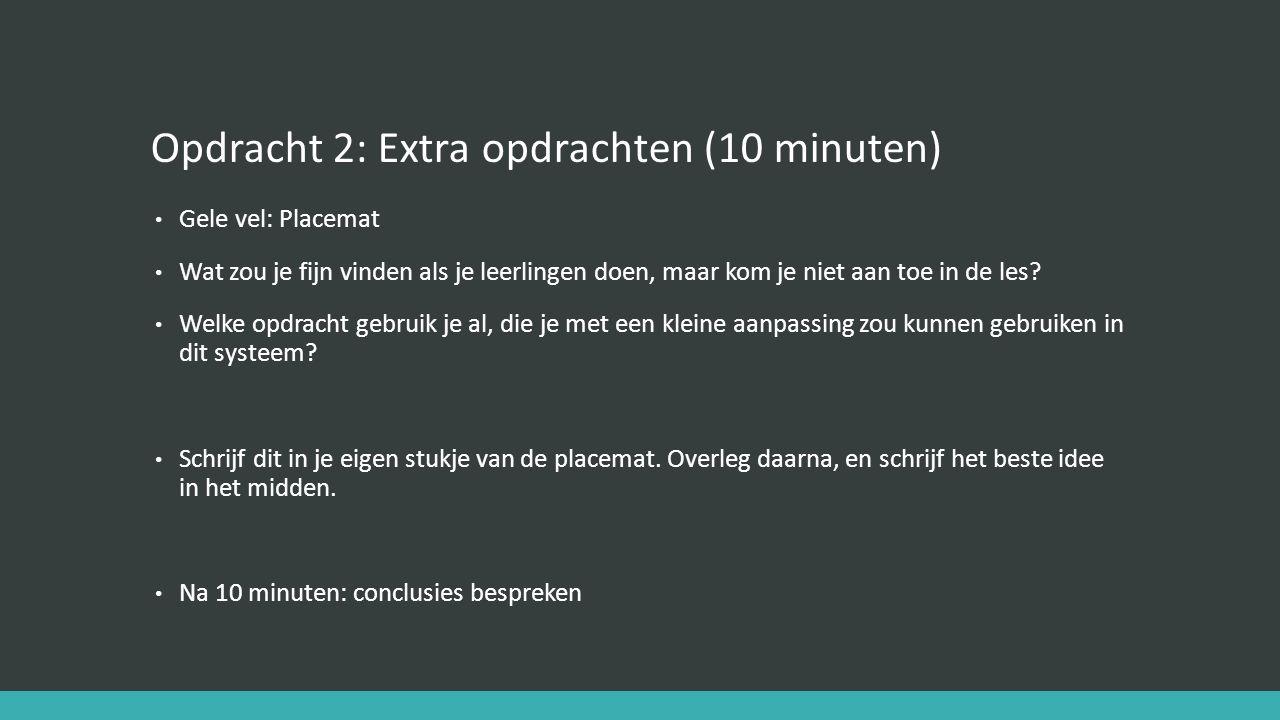 Opdracht 2: Extra opdrachten (10 minuten)