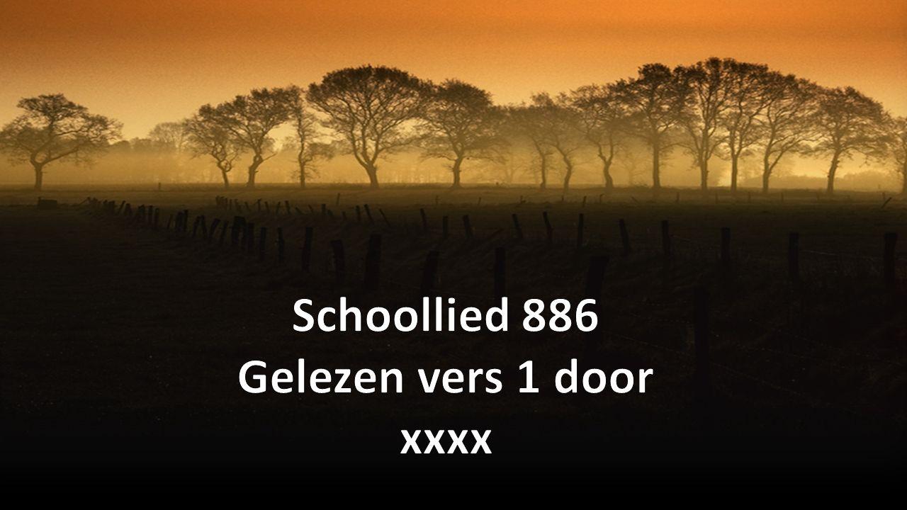 Schoollied 886 Gelezen vers 1 door xxxx