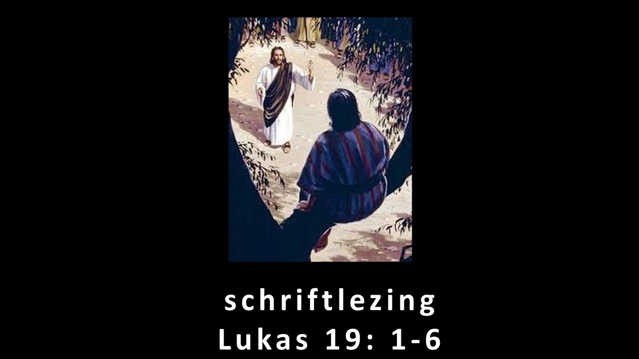 schriftlezing Lukas 19: 1-6