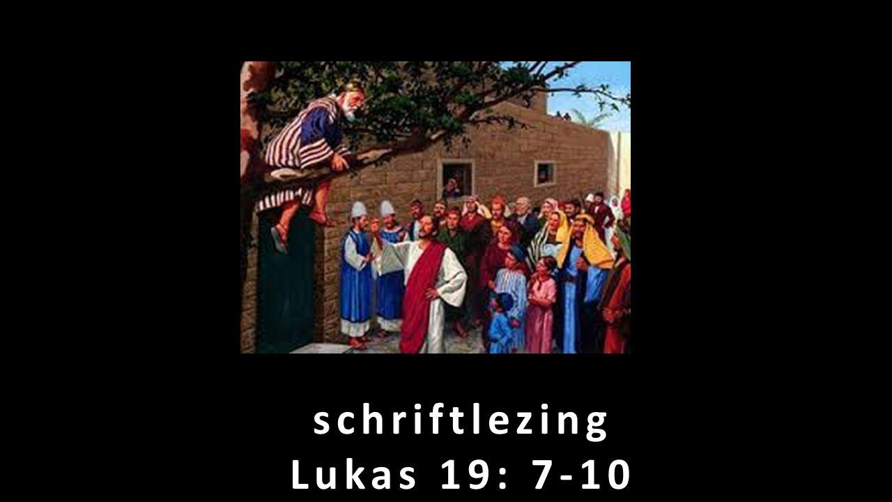 schriftlezing Lukas 19: 7-10