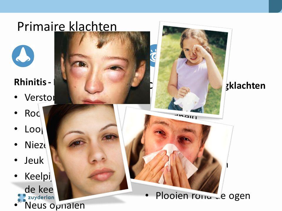 Primaire klachten Rhinitis - Neusklachten Conjunctivitis - oogklachten