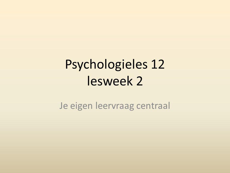 Psychologieles 12 lesweek 2