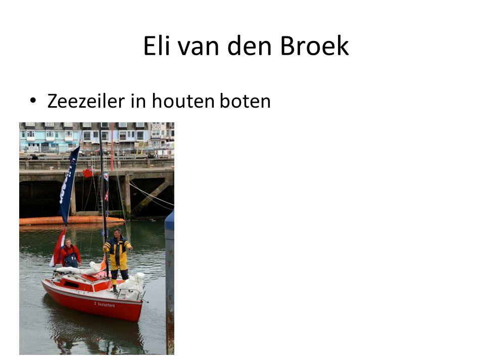 Eli van den Broek Zeezeiler in houten boten