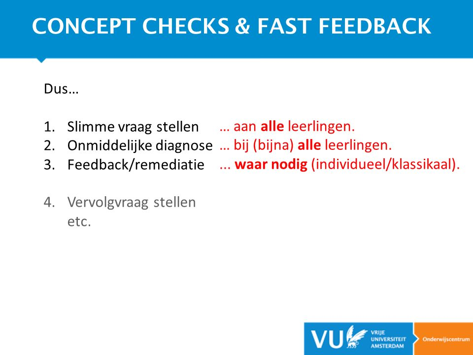 CONCEPT CHECKS & FAST FEEDBACK
