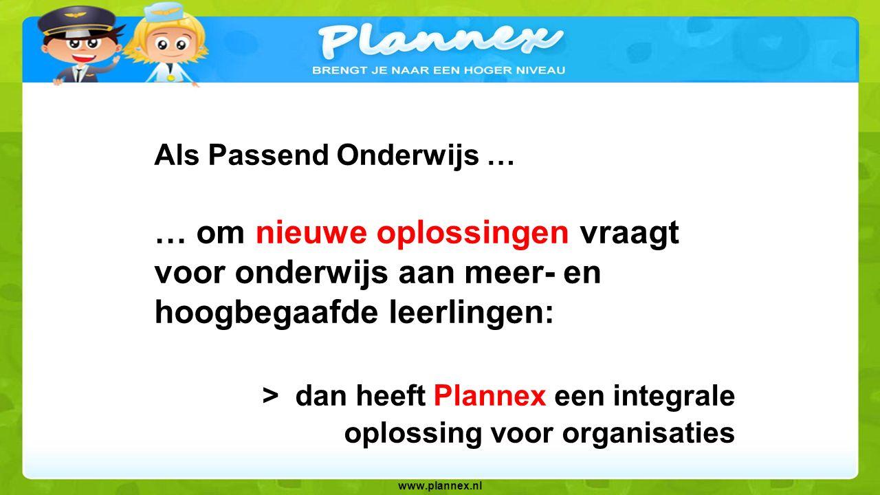 > dan heeft Plannex een integrale oplossing voor organisaties
