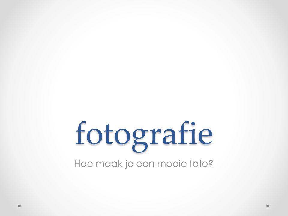 Hoe maak je een mooie foto