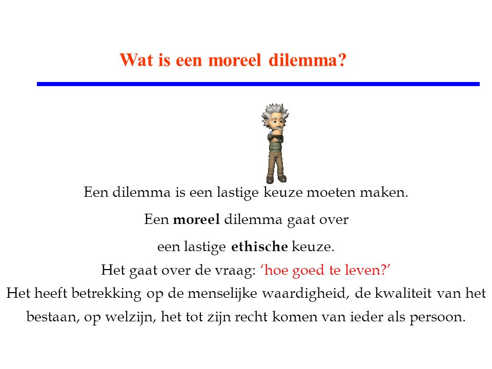 Wat is een moreel dilemma