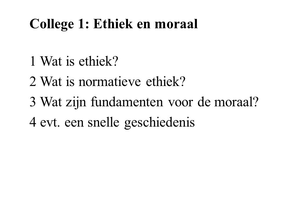 College 1: Ethiek en moraal