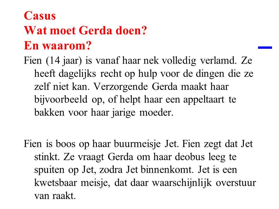Casus Wat moet Gerda doen En waarom