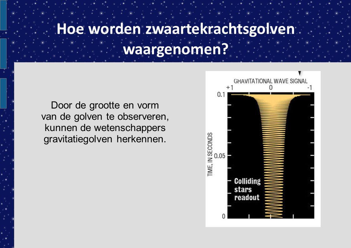 Hoe worden zwaartekrachtsgolven waargenomen