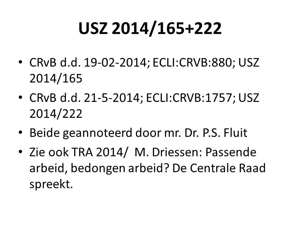 USZ 2014/165+222 CRvB d.d. 19-02-2014; ECLI:CRVB:880; USZ 2014/165