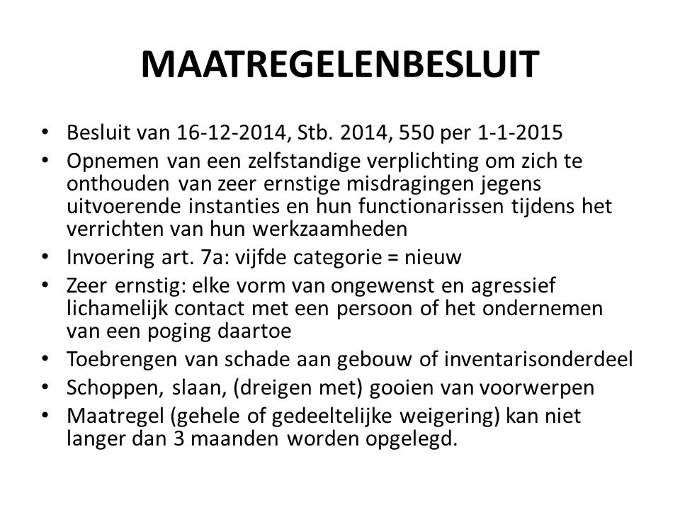 MAATREGELENBESLUIT Besluit van 16-12-2014, Stb. 2014, 550 per 1-1-2015