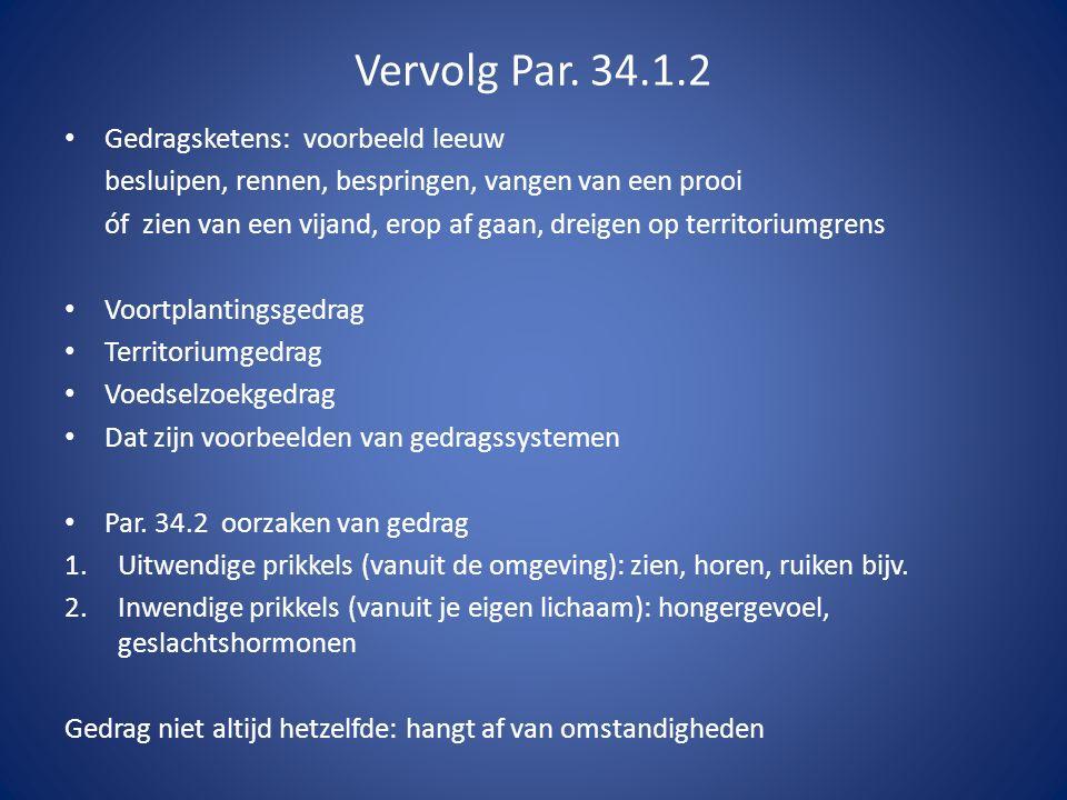 Vervolg Par. 34.1.2 Gedragsketens: voorbeeld leeuw
